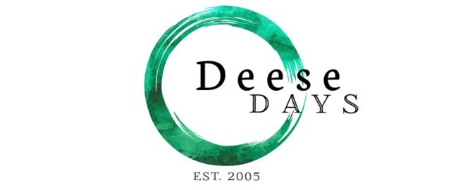 Deese Days